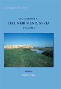 Excavations at Tell Nebi Mend, Syria