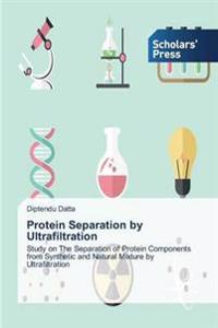 Protein Separation by Ultrafiltration