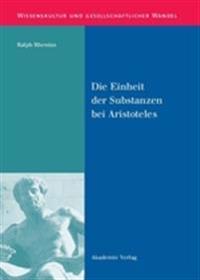 Die Einheit Der Substanzen Bei Aristoteles