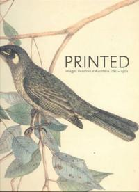 Printed Images in Colonial Australia, 1801-1901