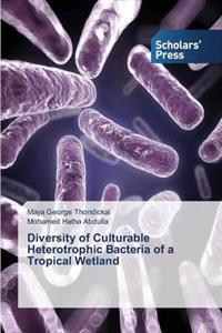 Diversity of Culturable Heterotrophic Bacteria of a Tropical Wetland
