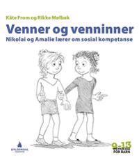 Venner og venninner; Nikolai og Amalie lærer om sosial kompetanse