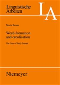 Word-Frmation and Creolisation