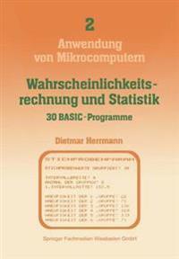Wahrscheinlichkeitsrechnung Und Statistik - 30 Basic-programme