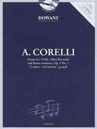 Corelli: Sonata for Treble (Alto) Recorder and Basso Continuo, Op. 5 No. 7, G Minor/Sol Mineur/G-Moll [With CD (Audio)]