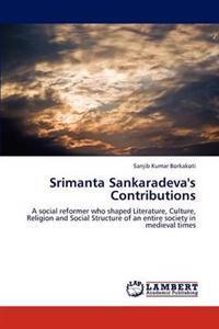 Srimanta Sankaradeva's Contributions