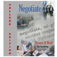 Negotiate: Resolve it Right: College Edition