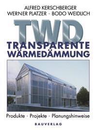 Transparente Wärmedämmung