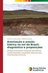Arenizacao E Erosao Hidrica No Sul Do Brasil