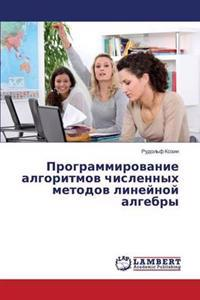 Programmirovanie Algoritmov Chislennykh Metodov Lineynoy Algebry