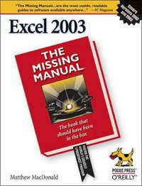 Excel_2003: The Missing Manual