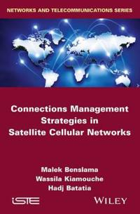 Connections Management Strategies in Satellite Cellular Networks