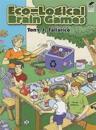 Eco-Logical Brain Games