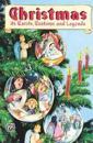 Christmas: Its Carols, Customs & Legends