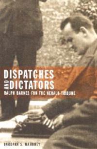 Dispatches and Dictators
