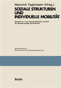 Soziale Strukturen Und Individuelle Mobilität