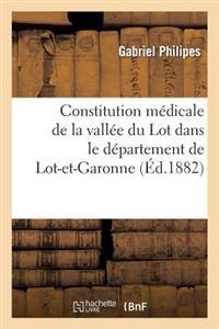 Constitution Medicale de la Vallee Du Lot Dans Le Departement de Lot-Et-Garonne