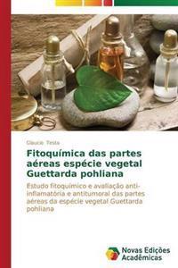 Fitoquimica Das Partes Aereas Especie Vegetal Guettarda Pohliana
