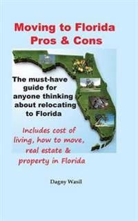 Moving to Florida - Pros & Cons