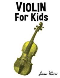 Violin for Kids: Christmas Carols, Classical Music, Nursery Rhymes, Traditional & Folk Songs!