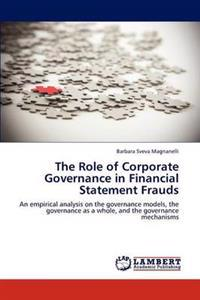 The Role of Corporate Governance in Financial Statement Frauds
