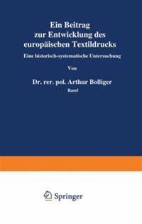 Ein Beitrag Zur Entwicklung Des Europäischen Textildrucks