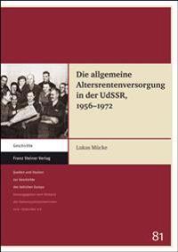 Die Allgemeine Altersrentenversorgung in Der Udssr, 1956-1972