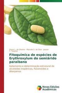 Fitoquimica de Especies de Erythroxylum Do Semiarido Paraibano