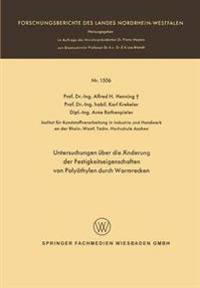 Untersuchungen Über Die Änderung Der Festigkeitseigenschaften Von Polyäthylen Durch Warmrecken