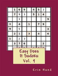 Easy Does It Sudoku Vol. 9
