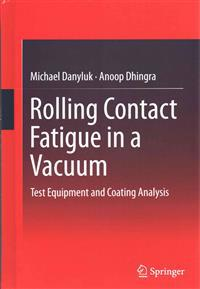 Rolling Contact Fatigue in a Vacuum