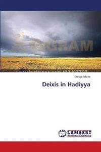 Deixis in Hadiyya