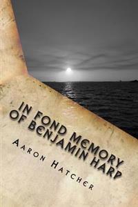 In Fond Memory of Benjamin Harp: Sensory Robotics
