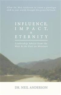 Influence, Impact & Eternity