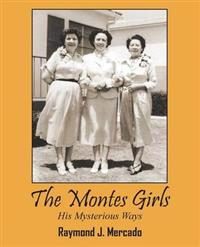 The Montes Girls