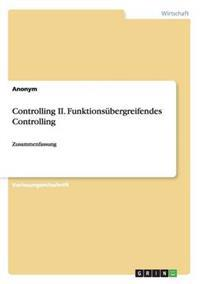 Controlling II. Funktionsubergreifendes Controlling