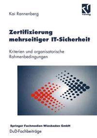 Zertifizierung Mehrseitiger IT-Sicherheit