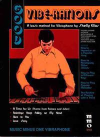 Good Vibe-Rations: The Shelly Elias Vibraphone Method - Volume 2