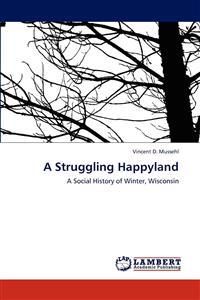 A Struggling Happyland