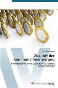 Zukunft Der Kommunalfinanzierung