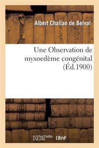 Une Observation de Myxoed�me Cong�nital