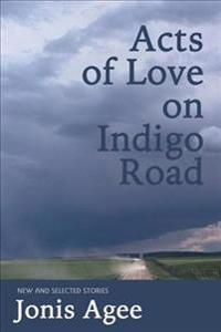 Acts of Love on Indigo Road