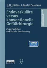 Endovaskuläre Versus Konventionelle Gefässchirurgie