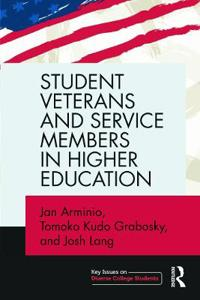 Student Veterans and Service Members in Higher Education