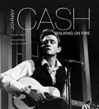 Johnny Cash: Walking on Fire