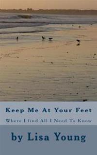 Keep Me at Your Feet