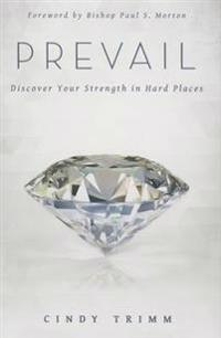 Prevail: Discover Your Brilliance in Hard Places
