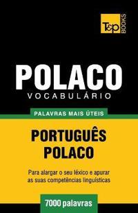Vocabulario Portugues-Polaco - 7000 Palavras Mais Uteis