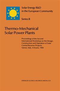 Thermo-Mechanical Solar Power Plants