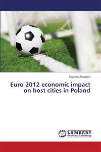 Euro 2012 Economic Impact on Host Cities in Poland